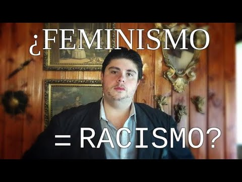 Feminismo = Racismo