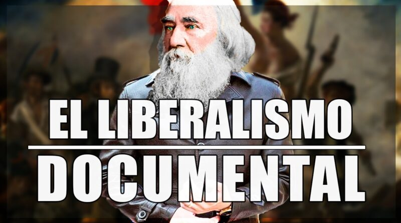 ¿Qué es el Liberalismo?