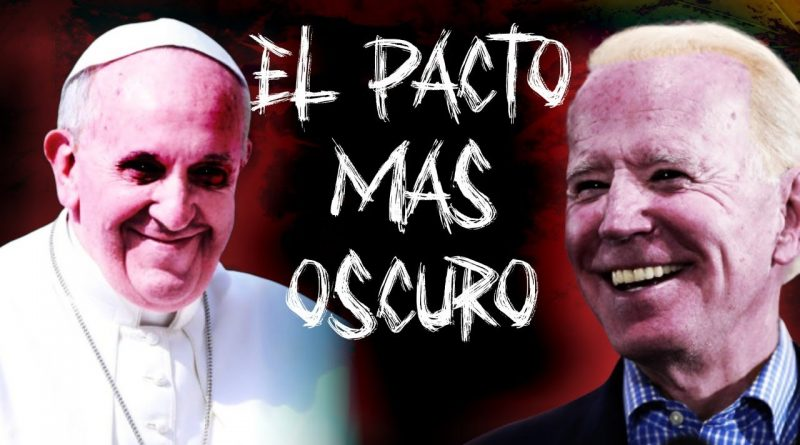 La ALIANZA entre el PAPA FRANCISCO, Biden y la IZQUIERDA MUNDIAL