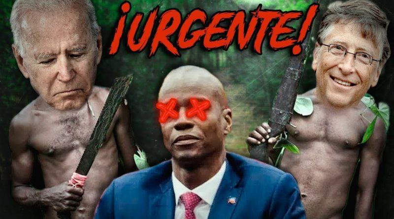 Biden y Gates Van por Haiti ¿Quién eliminó al Presidente Jovenel Moise?