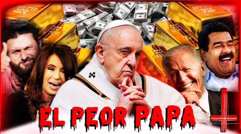 El Papa Francisco contra la Humanidad | Los Negocios del Vaticano