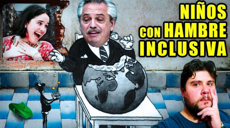 Fin de Argentina | 75% de los Niños NO COMEN | Pero hay Lenguaje Inclusivo...