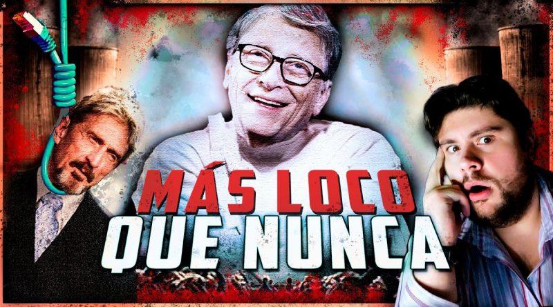 ¡McAfee lo reveló! Bill Gates busca una Dictadura Mundial